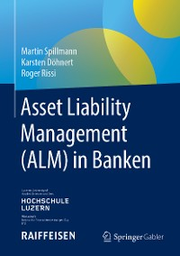 Cover Asset Liability Management (ALM) in Banken