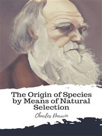 Cover The Origin of Species by Means of Natural Selection