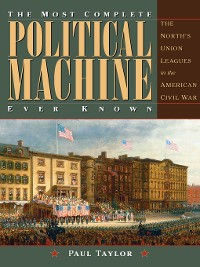 Cover The Most Complete Political Machine Ever Known