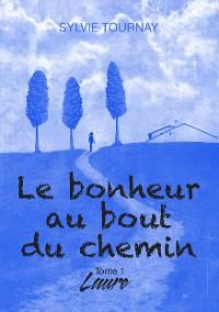 Cover Le bonheur au bout du chemin