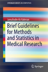 Cover Brief Guidelines for Methods and Statistics in Medical Research