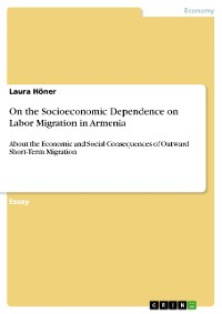 Cover On the Socioeconomic Dependence on Labor Migration in Armenia