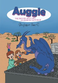 Cover Auggie the Dragon