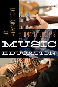 Cover Dictionary of Music Education