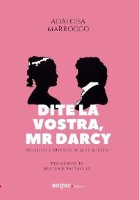 Cover Dite la vostra, Mr. Darcy
