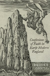 Cover Confessions of Faith in Early Modern England