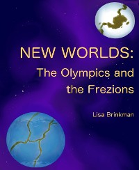 Cover New Worlds: The Olympics and The Frezions