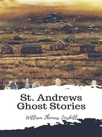 Cover St. Andrews Ghost Stories