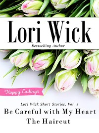 Cover Lori Wick Short Stories, Vol. 1