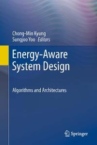 Cover Energy-Aware System Design