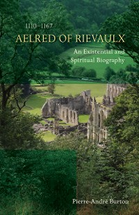Cover Aelred of Rievaulx (1110-1167)