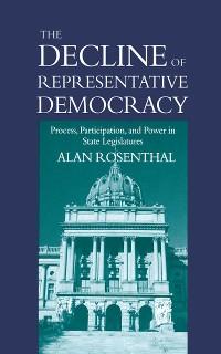 Cover The Decline of Representative Democracy