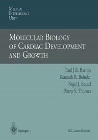 Cover Molecular Biology of Cardiac Development and Growth