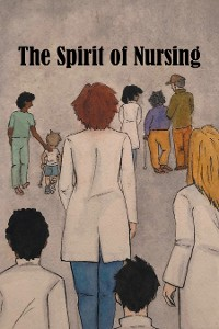Cover The Spirit of Nursing
