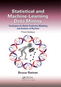 Cover Statistical and Machine-Learning Data Mining: