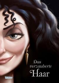Cover Disney – Villains 5: Das verzauberte Haar