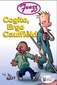 Cover Frazz: Cogito, Ergo Caulfield