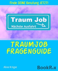 Cover TRAUMJOB Fragenguide