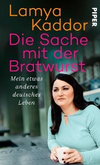 Cover Die Sache mit der Bratwurst