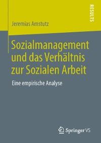 Cover Sozialmanagement und das Verhältnis zur Sozialen Arbeit