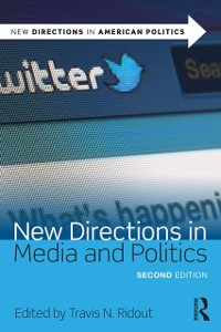 Cover New Directions in Media and Politics