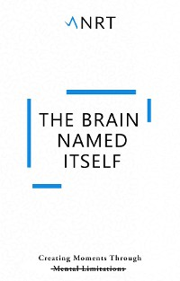 Cover The Brain Named Itself