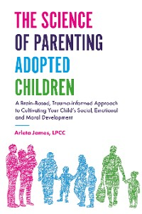 Cover The Science of Parenting Adopted Children