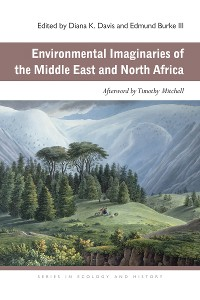 Cover Environmental Imaginaries of the Middle East and North Africa