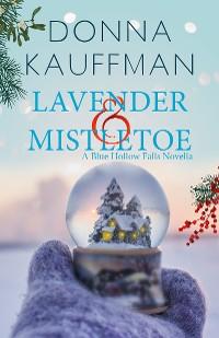 Cover Lavender & Mistletoe