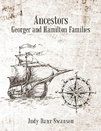 Cover Ancestors Georger and Hamilton Families