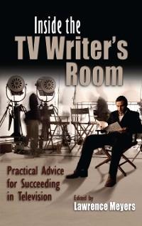 Cover Inside the TV Writer's Room