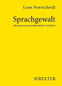 Cover Sprachgewalt erkennen und sprachhandelnd verändern