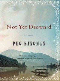 Cover Not Yet Drown'd: A Novel