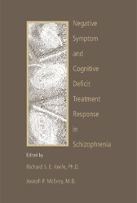 Cover Negative Symptom and Cognitive Deficit Treatment Response in Schizophrenia