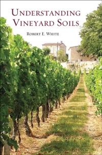 Cover Understanding Vineyard Soils