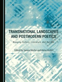 Cover Transnational Landscapes and Postmodern Poetics