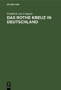 Cover Das rothe Kreuz in Deutschland