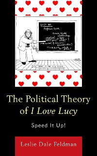 Cover The Political Theory of I Love Lucy