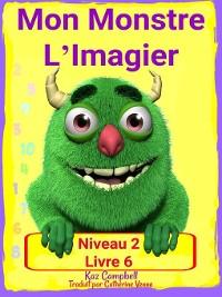 Cover Mon Monstre L'Imagier – Niveau 2 Livre 6