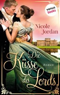 Cover Die Küsse des Lords: Regency Love - Band 1