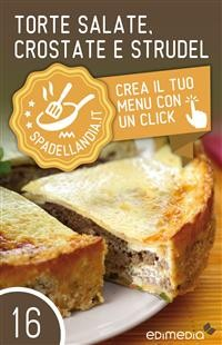 Cover Torte salate, Crostate e Strudel