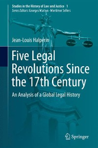 Cover Five Legal Revolutions Since the 17th Century