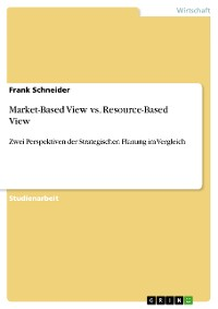 Cover Market-Based View vs. Resource-Based View