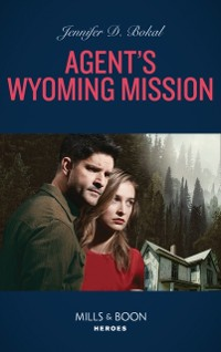 Cover Agent's Wyoming Mission