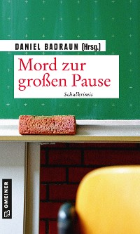 Cover Mord zur großen Pause