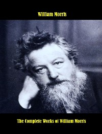 Cover The Complete Works of William Morris