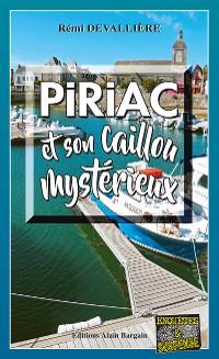 Cover Piriac et son caillou mystérieux