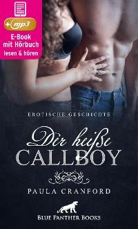 Cover Der heiße CallBoy | Erotik Audio Story | Erotisches Hörbuch