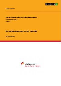 Cover Die Auflösungsklage nach § 133 HGB
