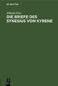 Cover Die Briefe des Synesius von Kyrene